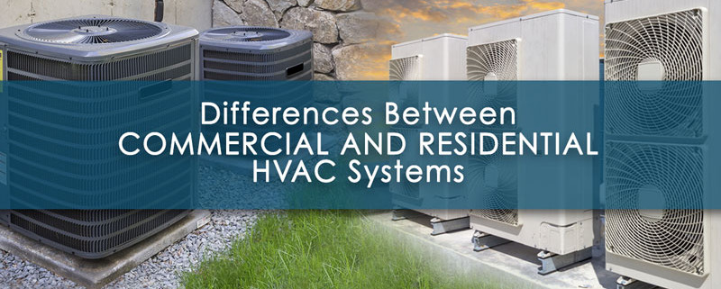 Differences Commercial And Residential HVAC