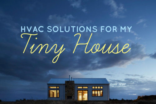 Tiny Homes HVAC Options
